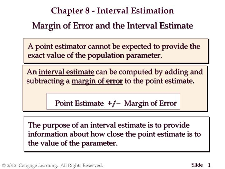 Chapter 8 - Interval Estimation