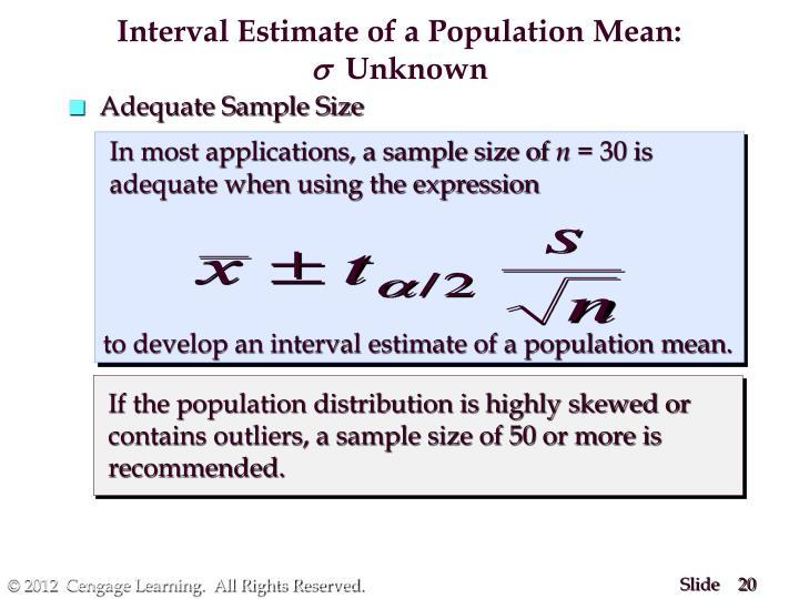 Interval Estimate of a Population Mean: