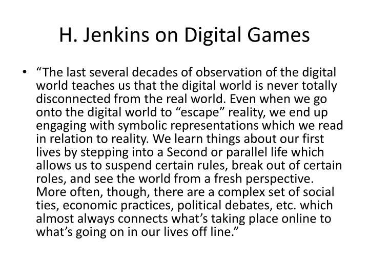 H. Jenkins on Digital Games
