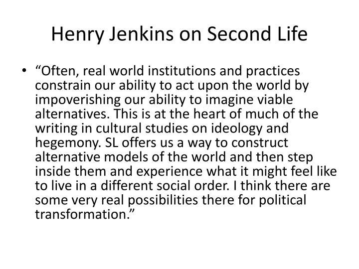 Henry Jenkins on Second Life