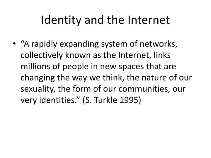 Identity and the Internet