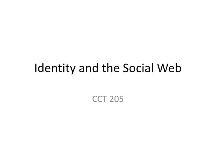 Identity and the social web