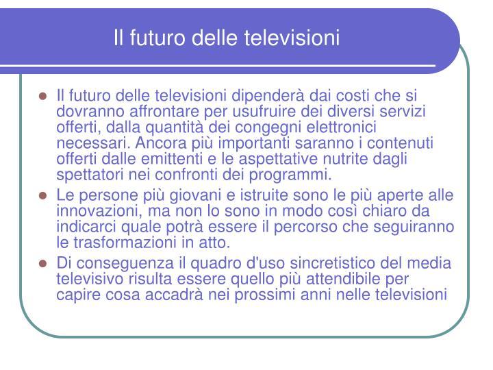 Il futuro delle televisioni
