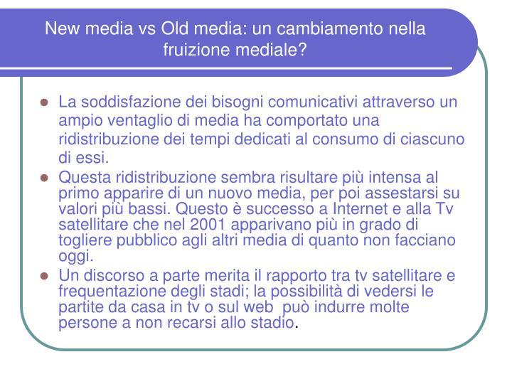 New media vs Old media: un cambiamento nella fruizione mediale?