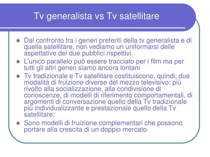 Tv generalista vs Tv satellitare