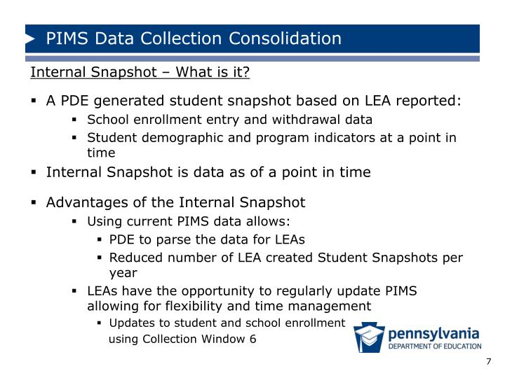 PIMS Data Collection Consolidation