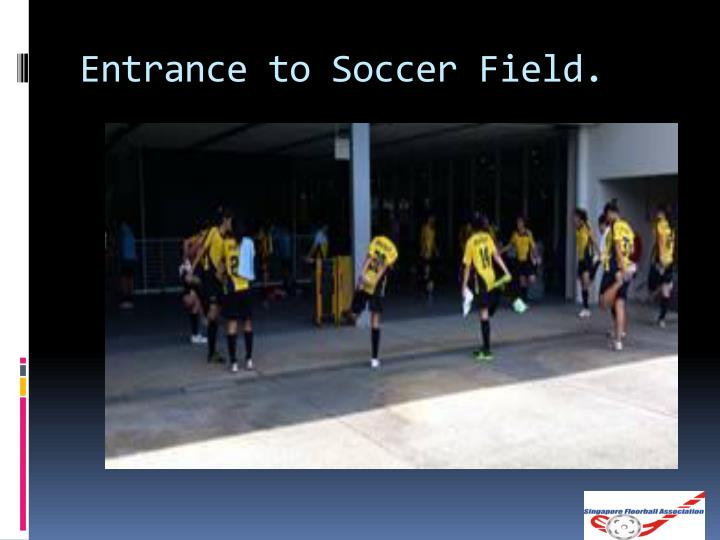 Entrance to Soccer Field