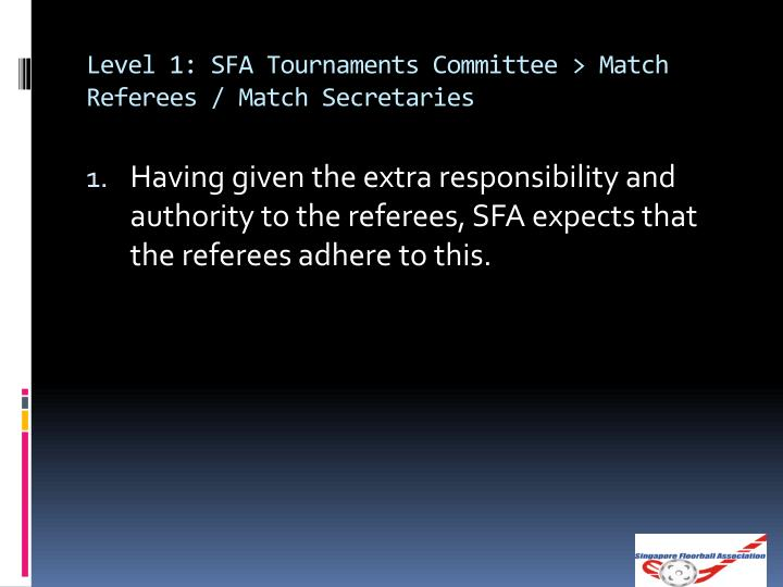 Level 1: SFA Tournaments Committee > Match Referees / Match Secretaries