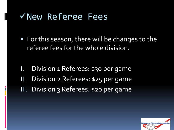 New Referee Fees