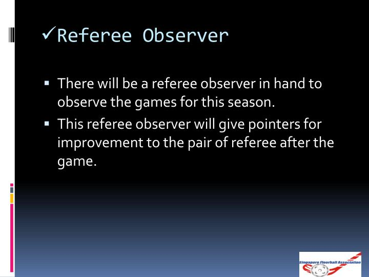 Referee Observer