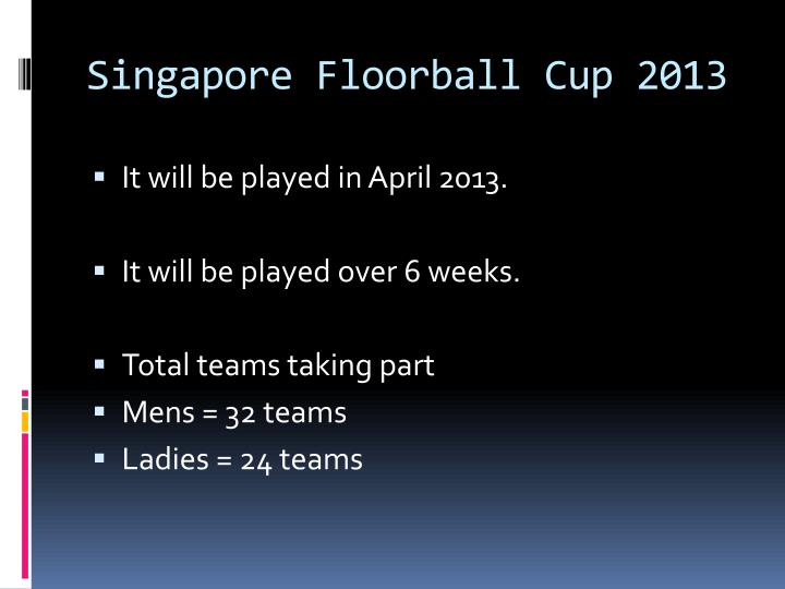 Singapore Floorball Cup 2013