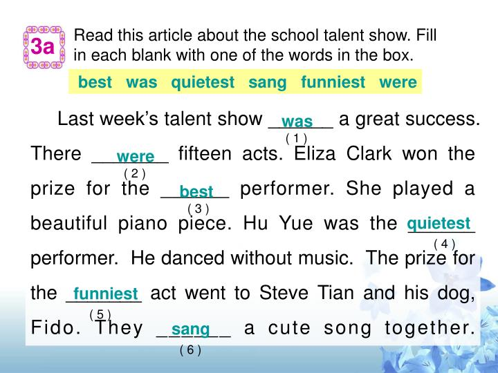 Read this article about the school talent show. Fill in each blank with one of the words in the box.