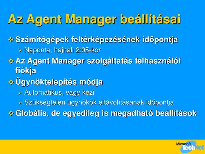 Az Agent Manager beállításai
