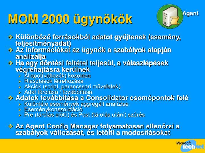 MOM 2000 ügynökök