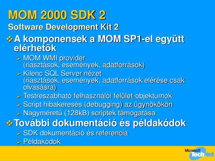 MOM 2000 SDK 2