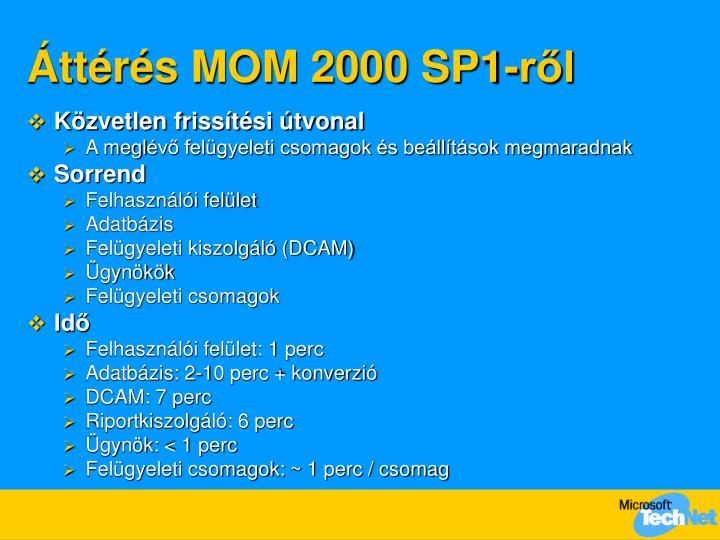 Áttérés MOM 2000 SP1-ről