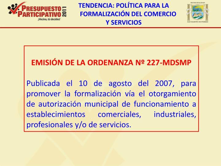 TENDENCIA: POLÍTICA PARA LA FORMALIZACIÓN DEL COMERCIO