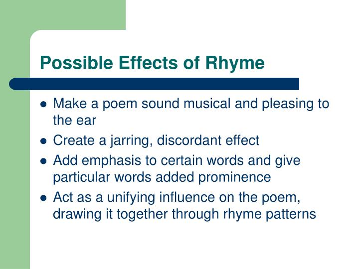 Possible Effects of Rhyme