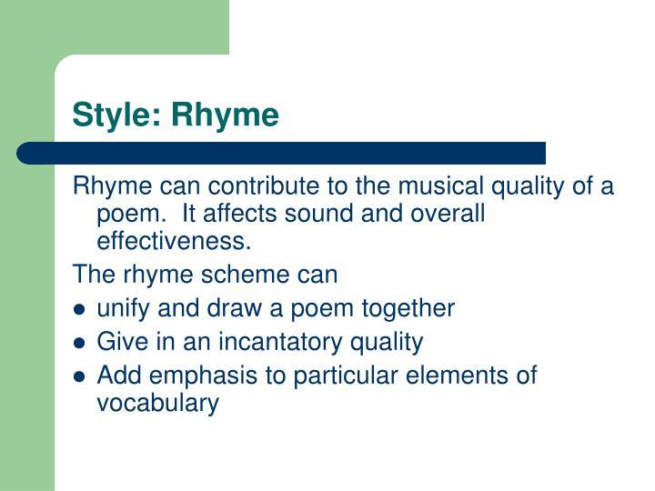 Style: Rhyme