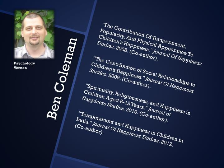 """""""The Contribution Of Temperament, Popularity, And Physical Appearance To Children's Happiness."""""""