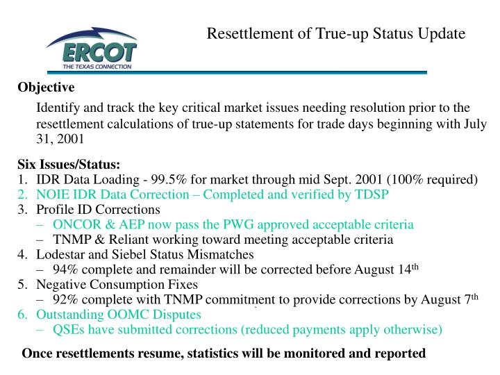 Resettlement of True-up Status Update