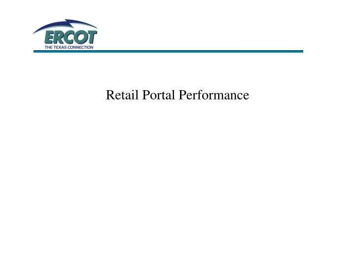 Retail Portal Performance