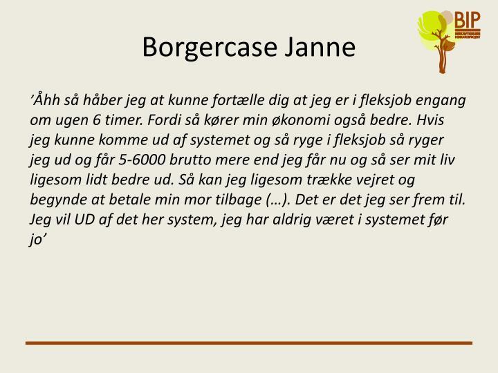 Borgercase Janne
