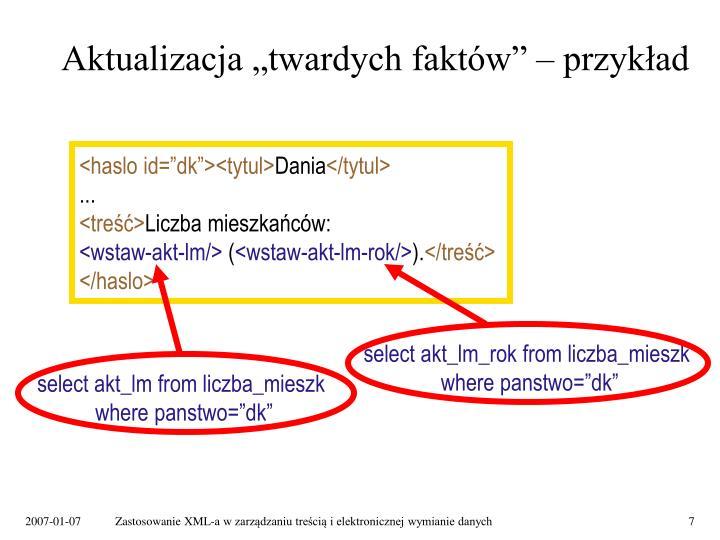 select akt_lm_rok from liczba_mieszk