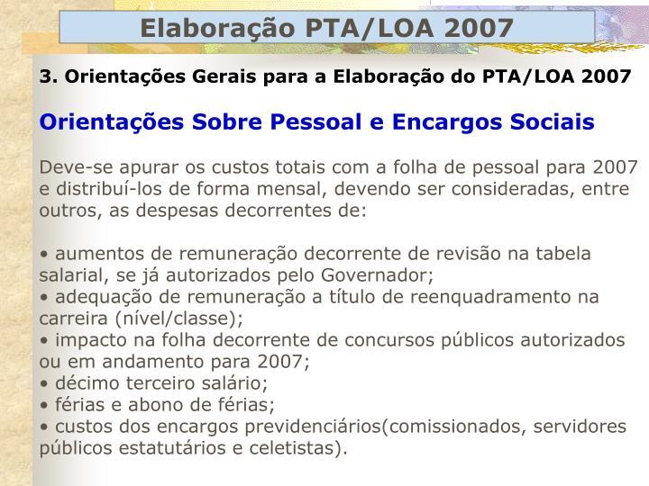 3. Orientações Gerais para a Elaboração do PTA/LOA 2007