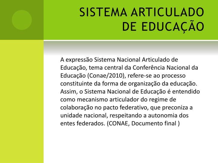 SISTEMA ARTICULADO DE EDUCAÇÃO
