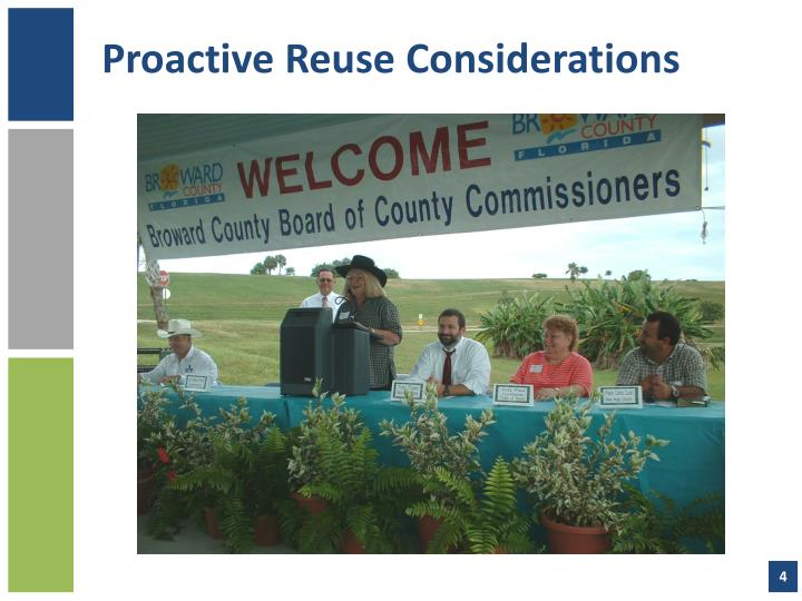 Proactive Reuse Considerations