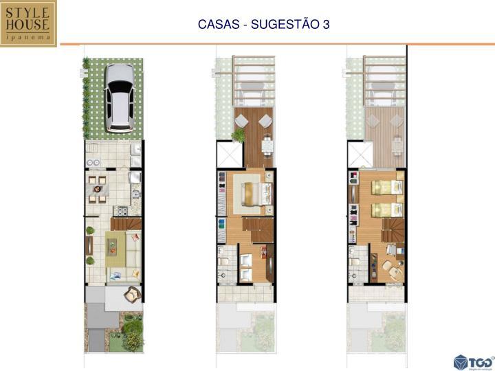 CASAS - SUGESTÃO 3