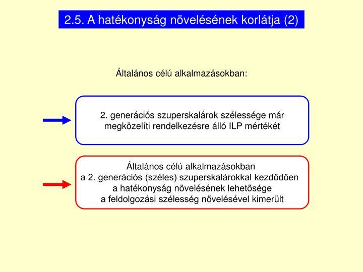 2.5. A hatékonyság növelésének korlátja (