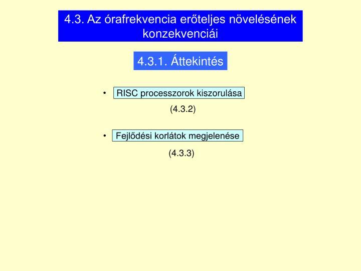 4.3. Az órafrekvencia erőteljes növelésének konzekvenciái