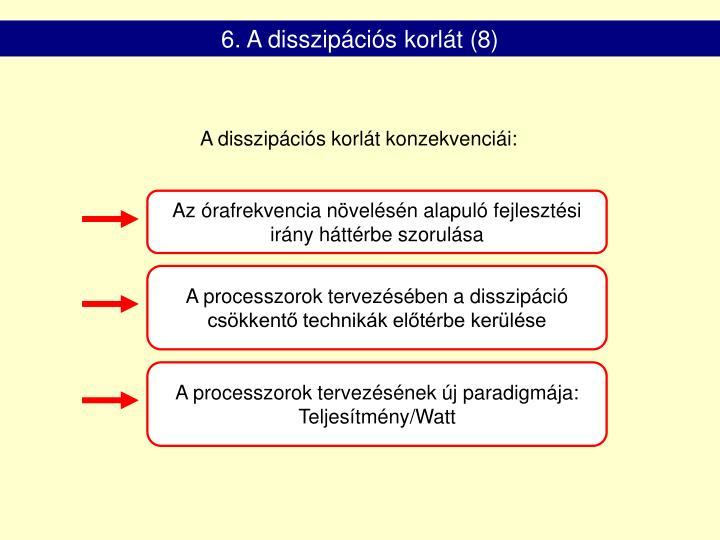 6. A disszipációs korlát (