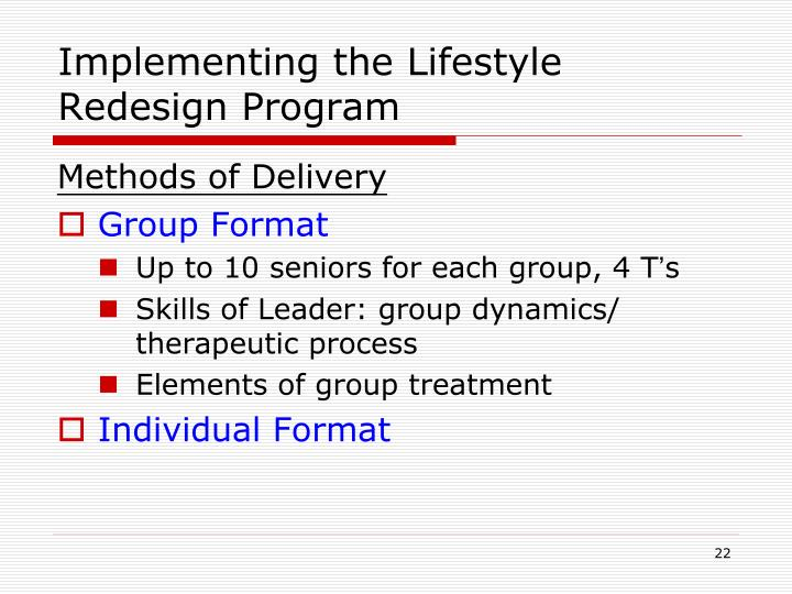 Implementing the Lifestyle Redesign Program