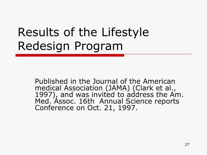 Results of the Lifestyle Redesign Program