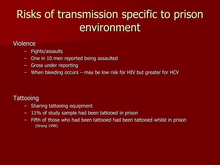 Risks of transmission specific to prison environment