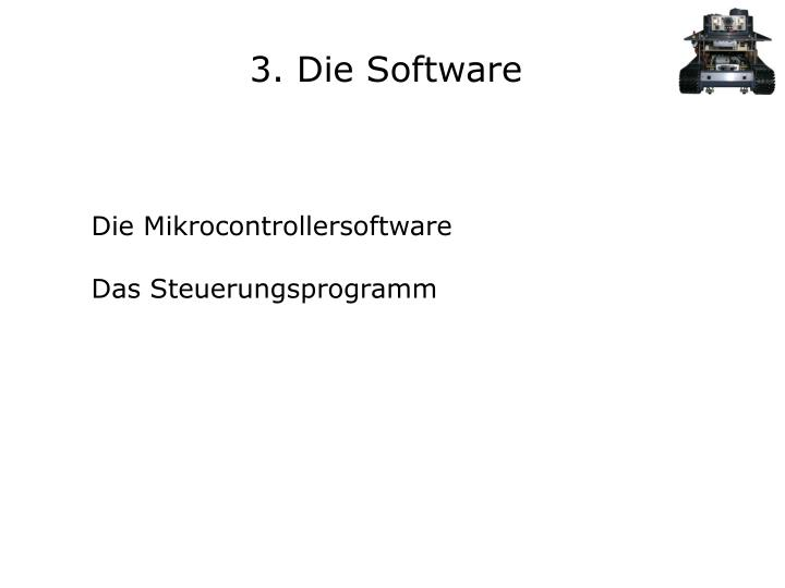 3. Die Software