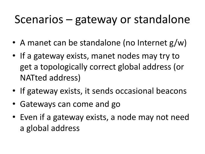 Scenarios – gateway or standalone