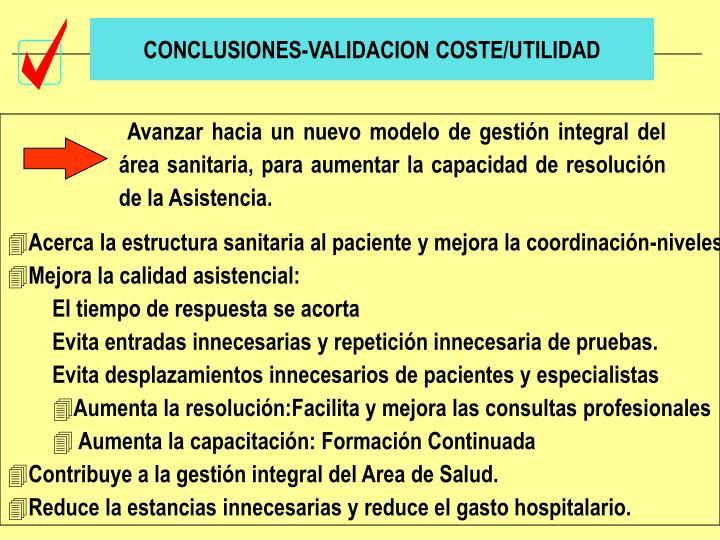 CONCLUSIONES-VALIDACION COSTE/UTILIDAD