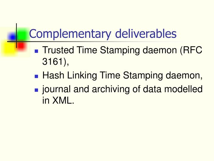 Complementary deliverables
