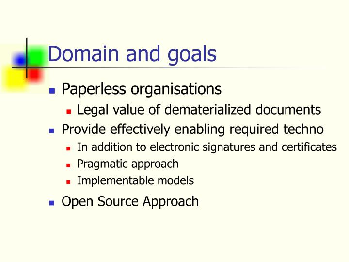Domain and goals