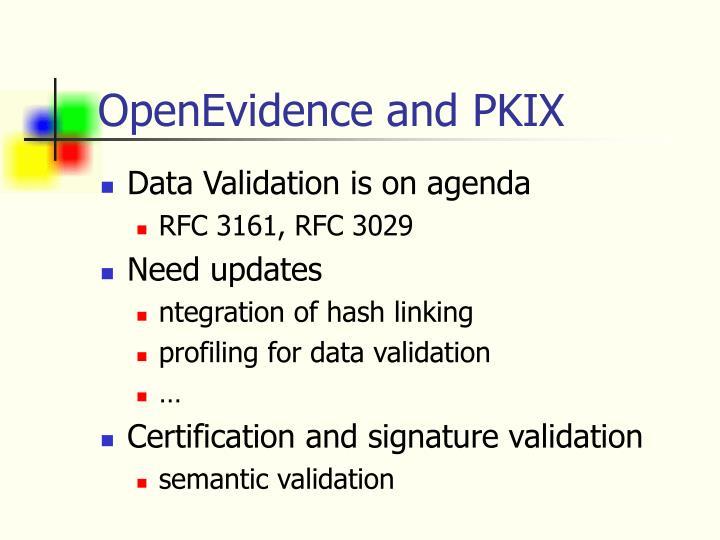 OpenEvidence and PKIX