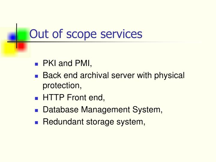 Out of scope services