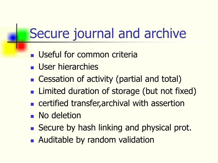Secure journal and archive