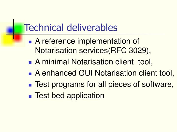 Technical deliverables