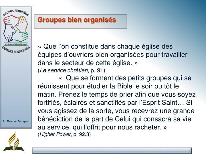 Groupes bien organisés