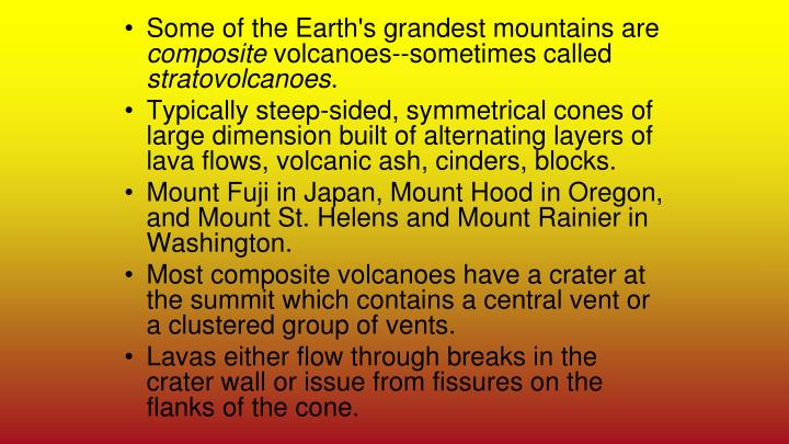 Some of the Earth's grandest mountains are