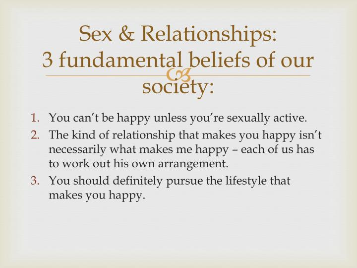 Sex relationships 3 fundamental beliefs of our society